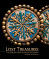 Lost Treasures: The World's Great Riches Rediscovered