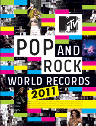 MTV Pop and Rock World Records 2011 by Luke Crampton