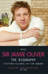 Arise Sir Jamie Oliver: The Biography
