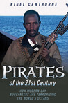 Pirates of the 21st Century by Nigel Cawthorne