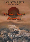 Unsheathed Swords (Hollow Reed, #2)