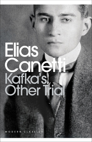 Kafka's Other Trial (Penguin Modern Classics) by Elias Canetti