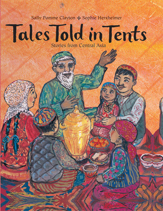 Tales Told in Tents by Sally Pomme Clayton