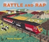 Rattle and Rap