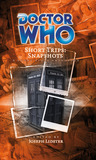 Doctor Who Short Trips: Snapshots