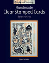 Handmade Clear Stamped Cards