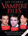 Vampire Files: Heartthrobs and Bloodsuckers