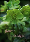 Flower Messages [With Cards]