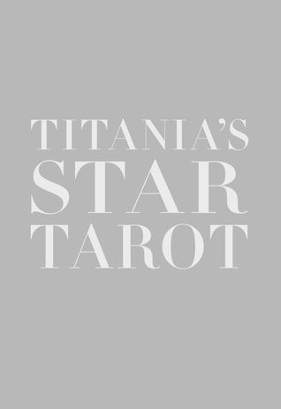 Titania's Star Tarot [With Tarot Cards]