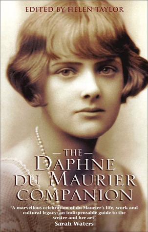 The Daphne Du Maurier Companion by Helen Taylor
