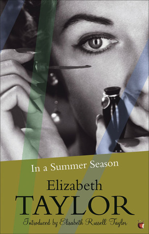 In a Summer Season by Elizabeth  Taylor