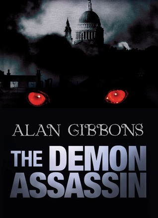 The Demon Assassin by Alan Gibbons