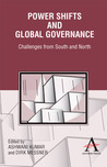 Power Shifts and Global Governance: Challenges from South and North