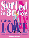 Sorted: Finding Love (Sorted in 30 Days)