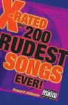 X-Rated: The 200 Rudest Songs Ever!