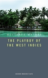 The Playboy of the West Indies