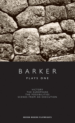 Howard Barker: Plays One