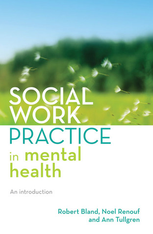 Social Work Practice in Mental Health: An Introduction