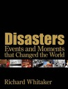 Disasters Events and Moments that Changed the World