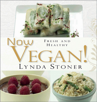 Now Vegan!: Fresh and Healthy