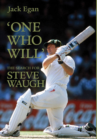 'One Who Will': The Search for Steve Waugh
