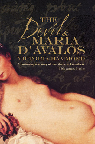 The Devil & Maria d'Avalos by Victoria Hammond