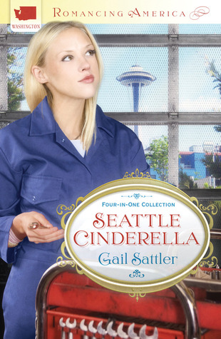 Seattle Cinderella by Gail Sattler