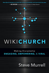 WikiChurch: Making Discipleship Engaging, Empowering, and Viral