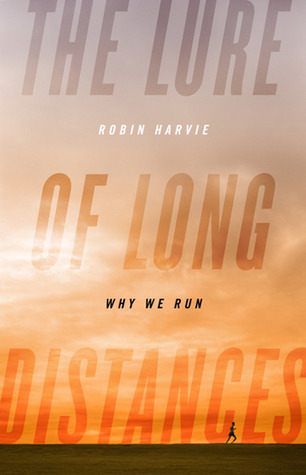 The Lure of Long Distances by Robin Harvie