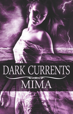 Dark Currents by Mima