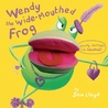 Wendy the Wide-Mouthed Frog