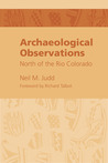 Archaeological Observations North of the Rio Colorado
