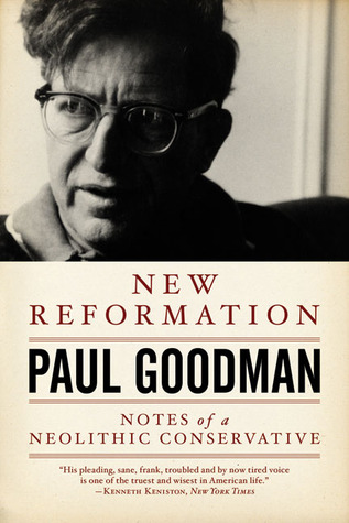 New Reformation: Notes of a Neolithic Conservative