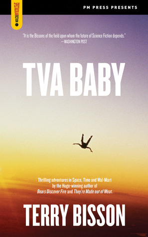 TVA Baby and Other Stories by Terry Bisson