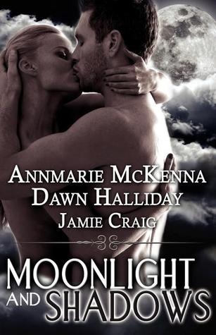 Moonlight and Shadows by Annmarie McKenna