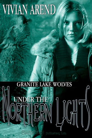 Under the Northern Lights by Vivian Arend