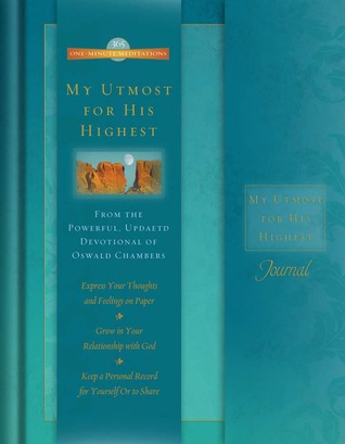 ONE-MINUTE MEDITATIONS JOURNAL - MY UTMOST FOR HIS HIGHEST
