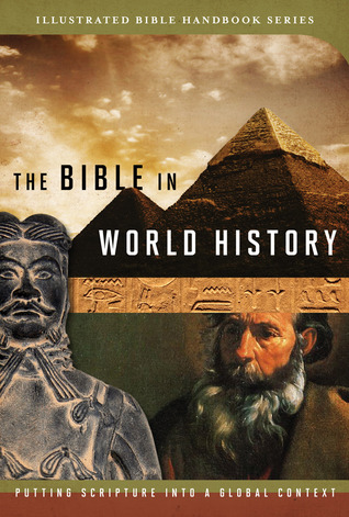 The Bible in World History: How History and Scripture Intersect