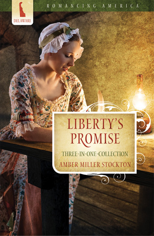 Liberty's Promise by Amber Miller Stockton