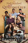 The Half-Stitched Amish Quilting Club (The Half-Stitched Amish Quilting Club, #1)