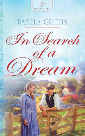 In Search of a Dream by Pamela Griffin