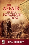 The Affair of the Porcelain Dog (Ira Adler #1)