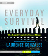 Everyday Survival: Why Smart People Do Stupid Things