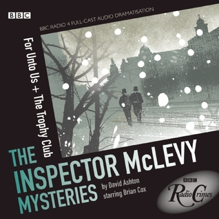 The Inspector McLevy Mysteries by David Ashton