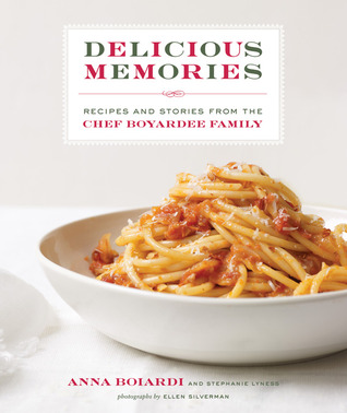 Delicious Memories: Recipes and Stories from the Chef Boyardee Family