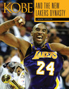 Kobe and the New Lakers' Dynasty