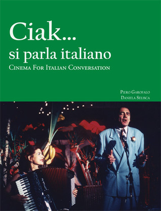 Cinema for Italian Conversation by Piero Garofalo