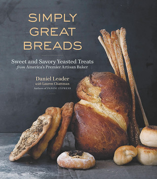 Simply Great Breads by Daniel Leader