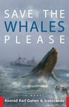 Save the Whales Please