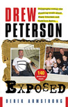 Drew Peterson Exposed: Polygraphs reveal the shocking truth about Stacy Peterson and Kathleen Savio